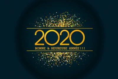 BONNE ANNÉE !! Meilleurs voeux 2020